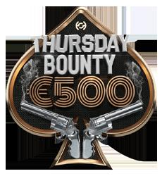 Thurs €500 Bounty