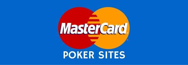 Online poker sites that accept mastercard