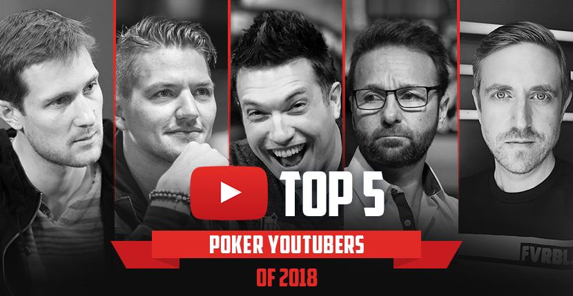 Top 5 Poker YouTubers of 2018