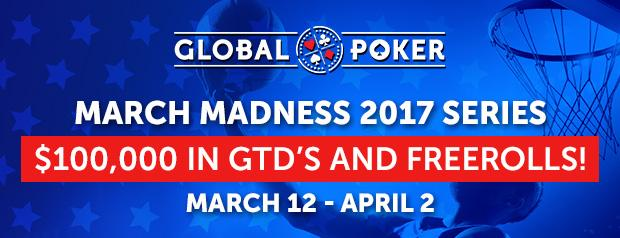 Global Poker March Madness Series 2017