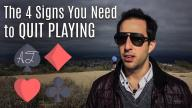 Alec Torelli - 4 Signs You Need to Quit Playing Poker