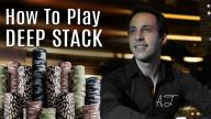 Alec Torelli - How to Play Deep Stack Poker