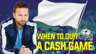 Daniel Negreanu - When to Quit a Poker Game