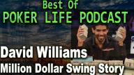David Williams' Million Dollar Swing in 3 days