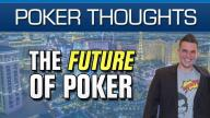Doug Polk - The Future of Poker
