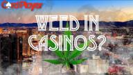 Smoking Weed In Nevada Casinos? The Decision