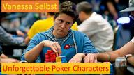 The Unforgettable Vanessa Selbst