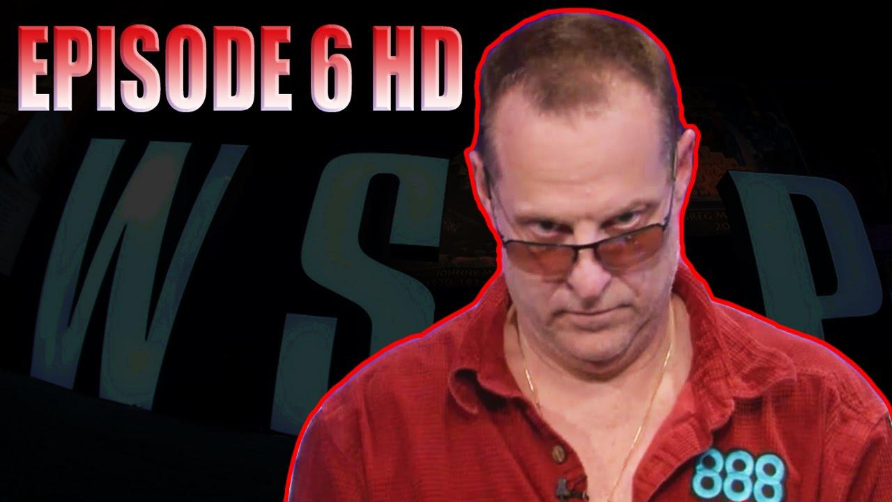 2016 WSOP Main Event - Episode 6