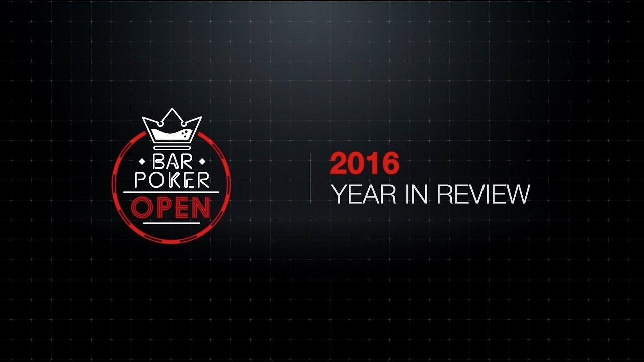 Bar Poker Open - 2016 Year In Review