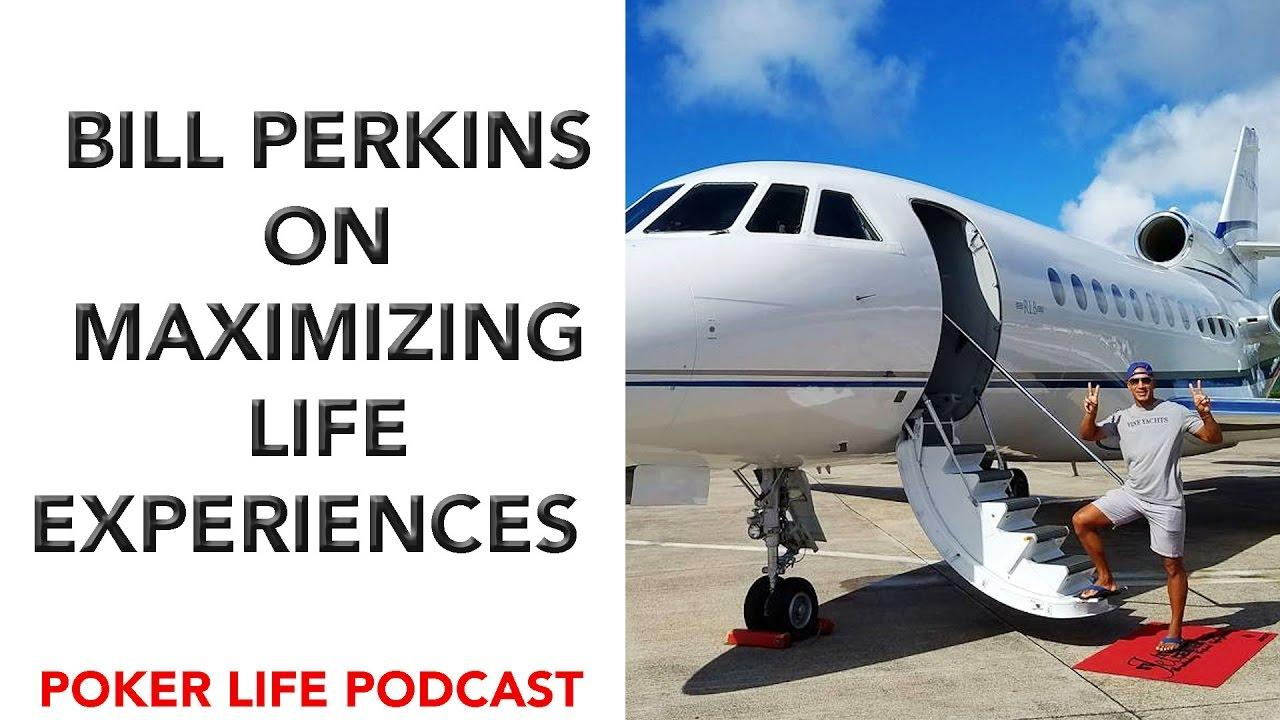Bill Perkins On Maximizing Life Experiences