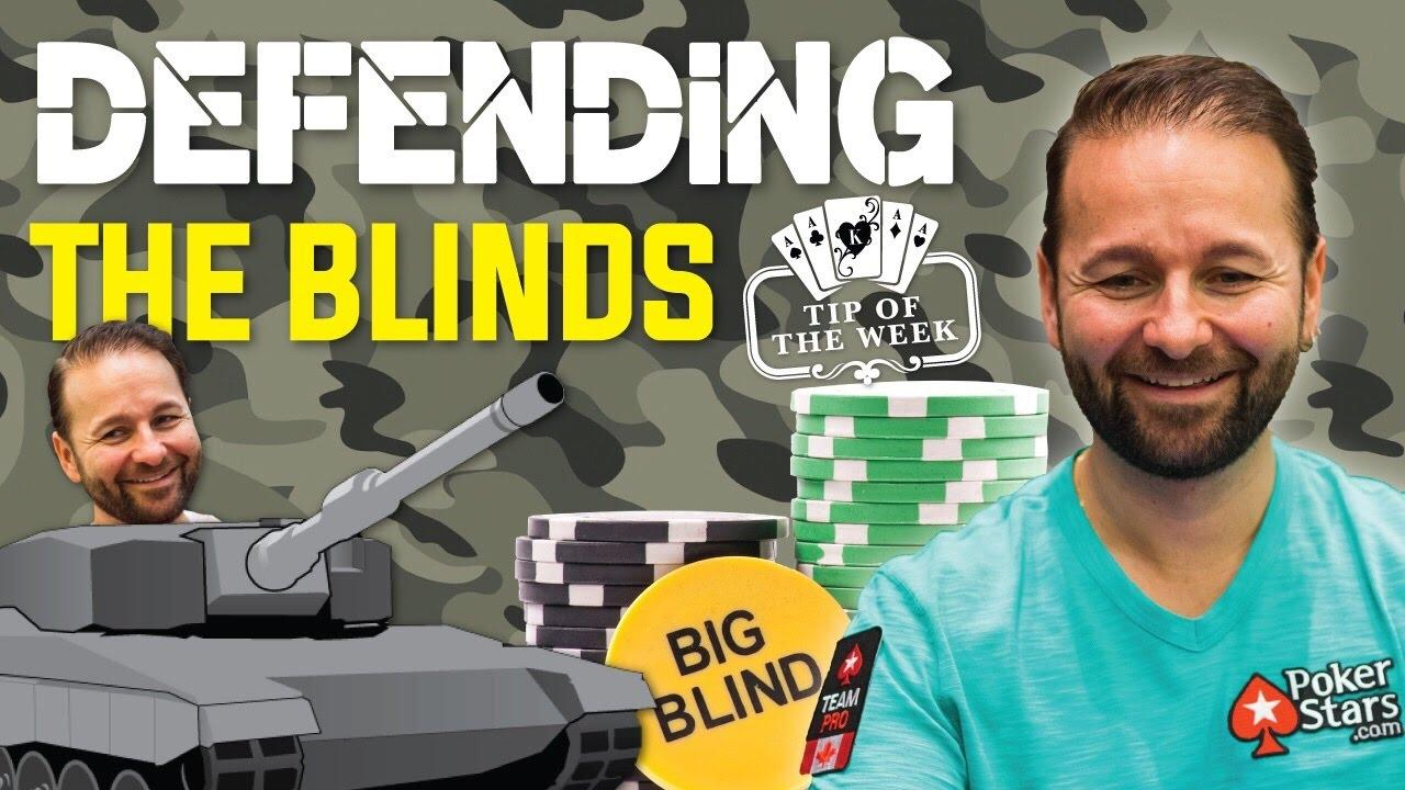 Daniel Negreanu - Defending Your Blinds