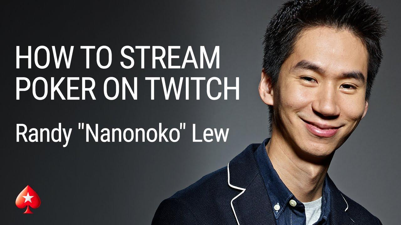 How to Live Stream Poker on Twitch with Nanonoko