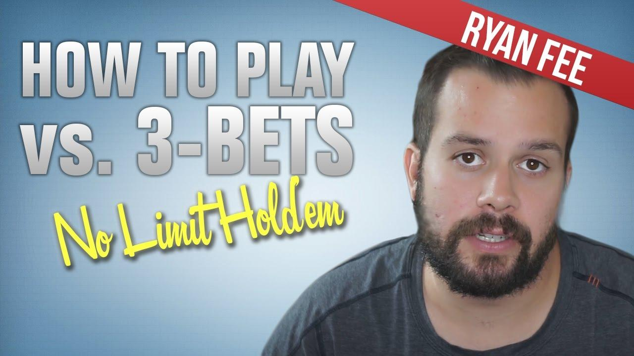 Ryan Fee - Playing Against 3-Bets