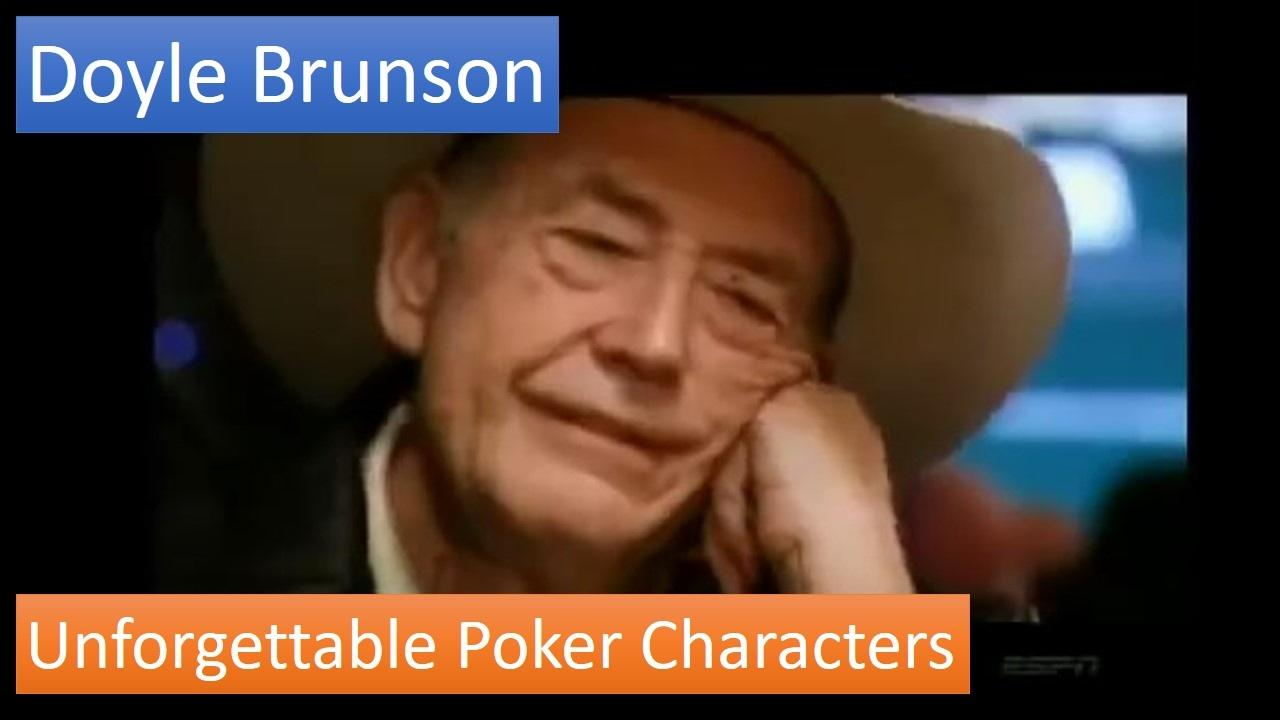 The Unforgettable Doyle Brunson