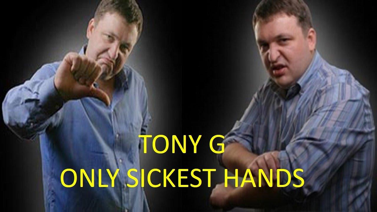 Tony G's Sickest Poker Hands!