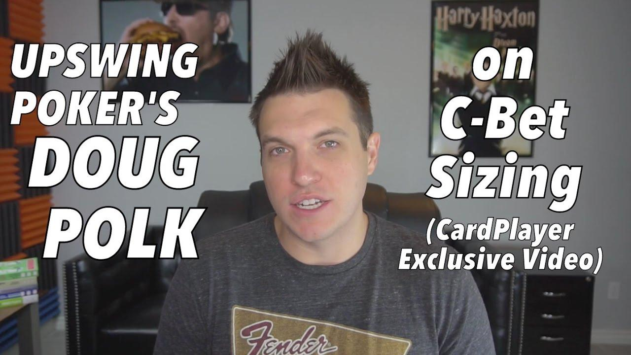 Upswing Poker - Doug Polk On C-Bet Sizing