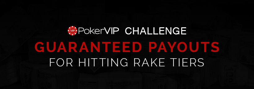 The PokerVIP Challenge - August 2018