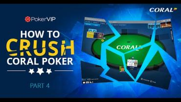 Crush Coral Poker Part 4