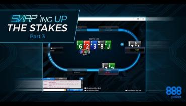 SNAP'ing Up The Stakes On 888Poker Part 3/4