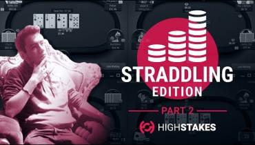 HighStakes Poker 25nl Strategy: 2/5 (Straddle Edition)