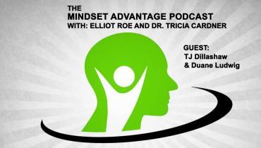 Poker Mindset Advantage Ep11 - TJ Dillashaw & Duane Ludwig